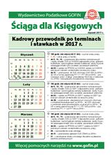 Kadrowy przewodnik po terminach i stawkach w 2017 r. - Ściągi i Pomocniki dla księgowych