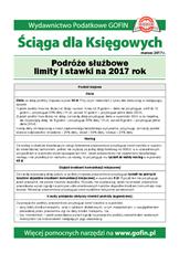 Podróże służbowe limity i stawki na 2017 rok - Ściągi i Pomocniki dla księgowych