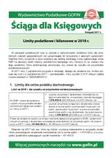 Limity podatkowe i bilansowe w 2018 r. - Ściągi i Pomocniki dla księgowych