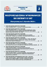 Rozporządzenia wykonawcze <nobr>do ustawy</nobr> o VAT. Stan prawny <nobr>na 1 stycznia 2018 r.</nobr>