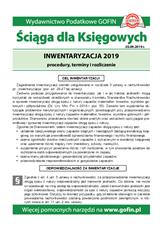Inwentaryzacja 2019 procedury, terminy irozliczenie - Ściągi i Pomocniki dla księgowych