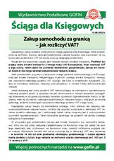 Zakup samochodu za granicą - jak rozliczyć VAT? - Ściągi i Pomocniki dla księgowych