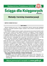Metody i terminy inwentaryzacji - Ściągi i Pomocniki dla księgowych