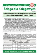 Ustalenie wyniku podatkowego przy sporządzaniu porównawczego rachunku zysków i strat - Ściągi i Pomocniki dla księgowych