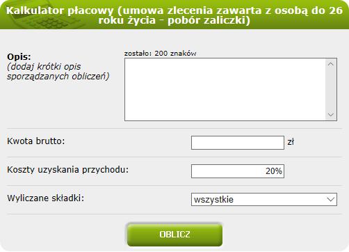 Kalkulator płacowy (umowa zlecenia zawarta z osobą do 26 roku życia - pobór zaliczki)