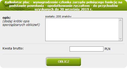 Kalkulator płac - wynagrodzenie członka zarządu pełniącego funkcję na podstawie powołania (opodatkowanie ryczałtem) - do przychodów uzyskanych do 30 września 2019 r.