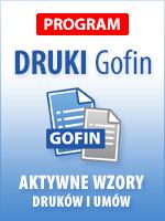 Program DRUKI Gofin - Aktywne wzory druków i umów